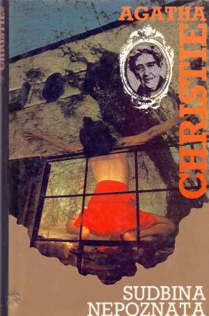 Christie Agatha - Sudbina nepoznata