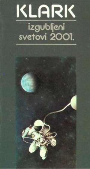 Clarke Arthur C. - Izgubljeni svetovi 2001