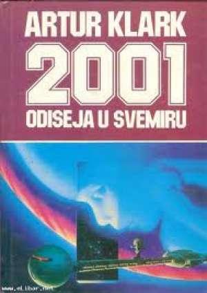 2001 Odiseja u svemiru Clarke Arthur C. tvrdi uvez