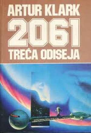 2061 treća odiseja Clarke Arthur C. tvrdi uvez