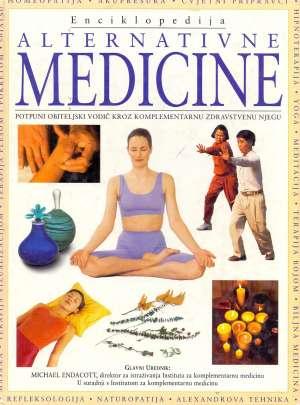 Enciklopedija alternativne medicine Michael Endacott Uredio tvrdi uvez