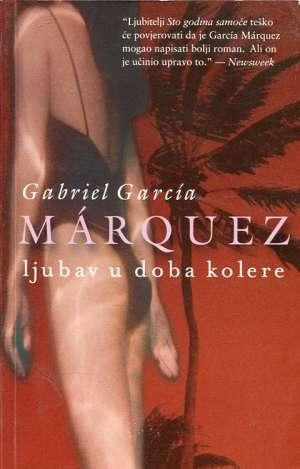 Ljubav u doba kolere Marquez Gabriel Garcia meki uvez