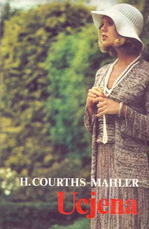 Mahler Courths Hedwig - Ucjena *