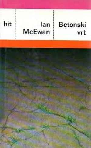 McEwan Ian - Betonski vrt