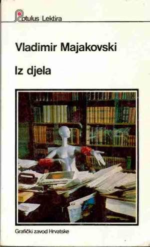 Majakovski Vladimir - Iz djela