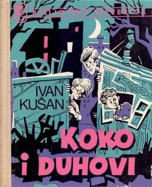 Koko i duhovi Kušan Ivan tvrdi uvez