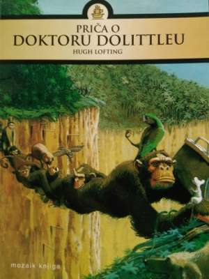 Lofting Hugh - Priča o doktoru Dolittleu