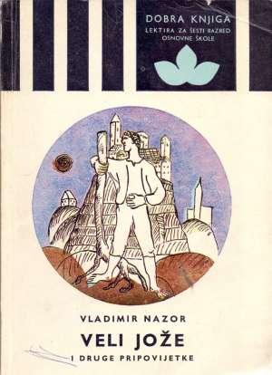 Nazor Vladimir - Veli Jože i druge pripovijetke