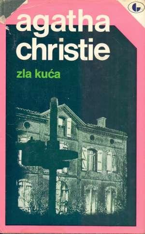 Christie Agatha - Zla kuća