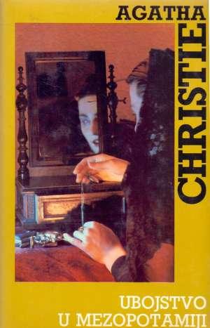 Christie Agatha - Ubojstvo u Mezopotamiji