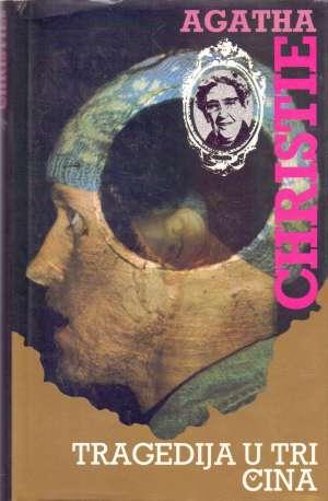 Tragedija u tri čina Christie Agatha tvrdi uvez