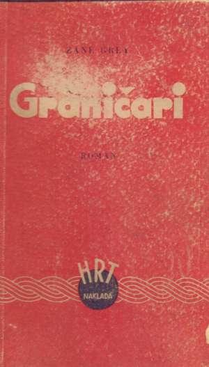 Grey Zane - Graničari