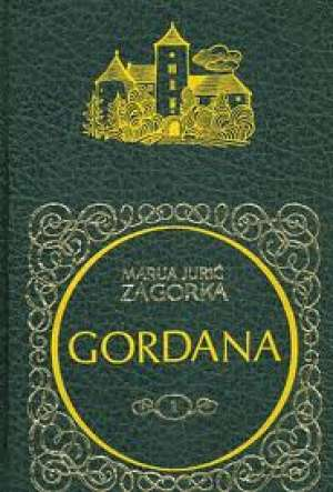 Gordana 1-12 Zagorka Marija Jurić tvrdi uvez