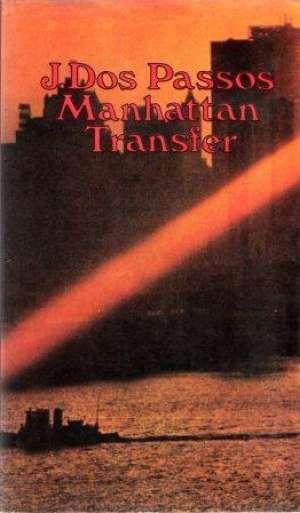 Manhattan transfer Passos John Dos tvrdi uvez