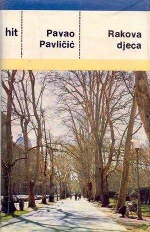 Rakova djeca Pavličić Pavao tvrdi uvez