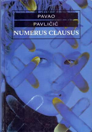 Numerus clausus Pavličić Pavao tvrdi uvez