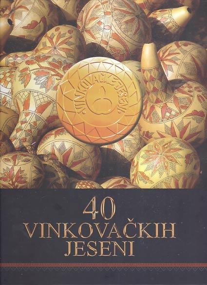 40 vinkovačkih jeseni