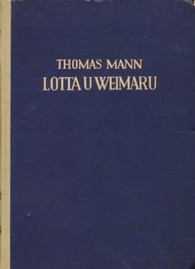 Lotta u Weimaru Mann Thomas tvrdi uvez