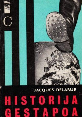 Historija gestapoa Jacques Delarue tvrdi uvez