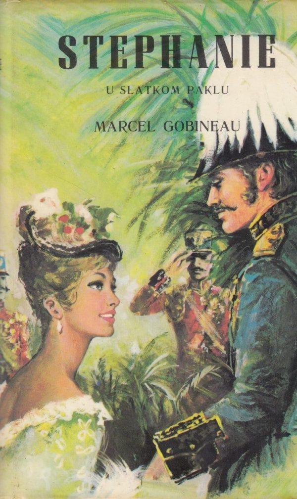 Stephanie u slatkom paklu 1-3 Gobineau Marcel tvrdi uvez