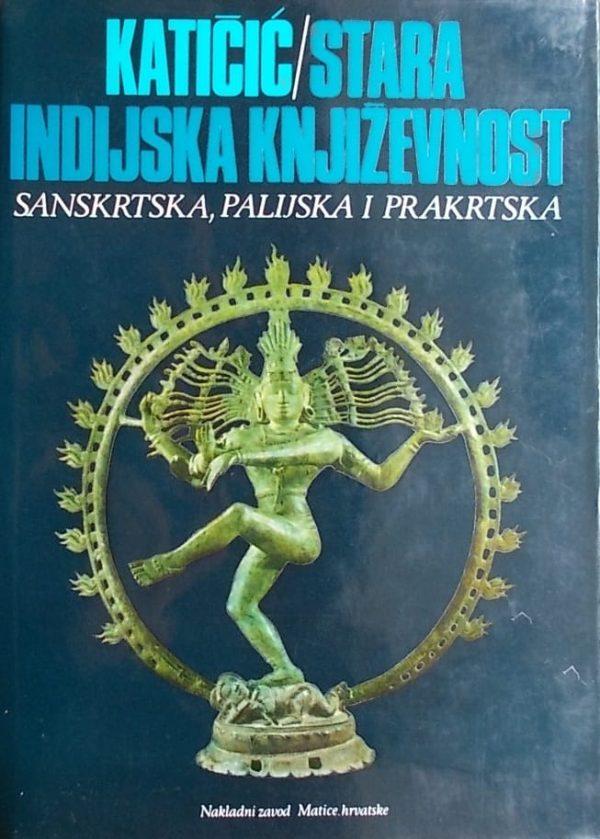 Stara indijska književnost Katičić Radoslav tvrdi uvez