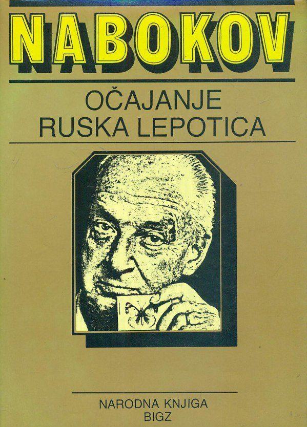 Očajanje / Ruska lepotica i druge priče Nabokov Vladimir tvrdi uvez