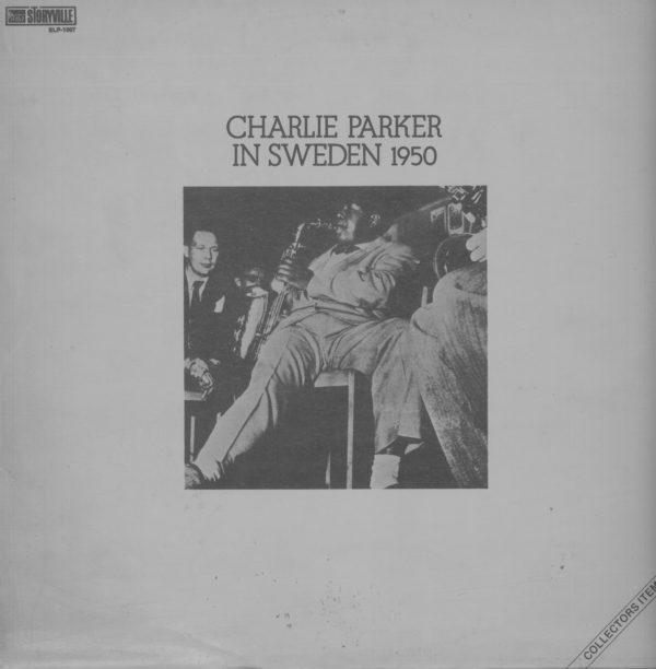 Gramofonska ploča Charlie Parker In sweden 1950 2221470, stanje ploče je 9/10