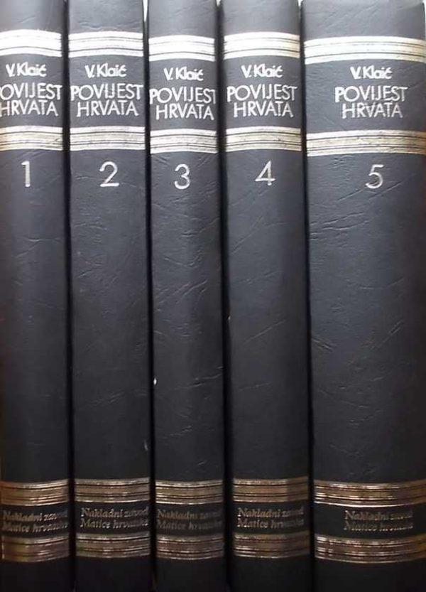 Povijest Hrvata 1-5 Vjekoslav Klaić tvrdi uvez