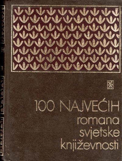 -100 Najvećih Romana Svjetske Književnosti Antun šoljan tvrdi uvez