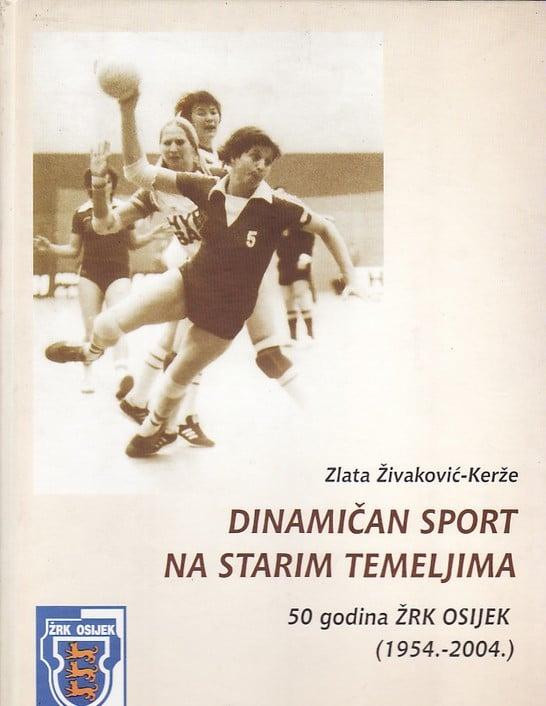 Dinamičan sport na starim temeljima - 50 godina ŽRK osijek