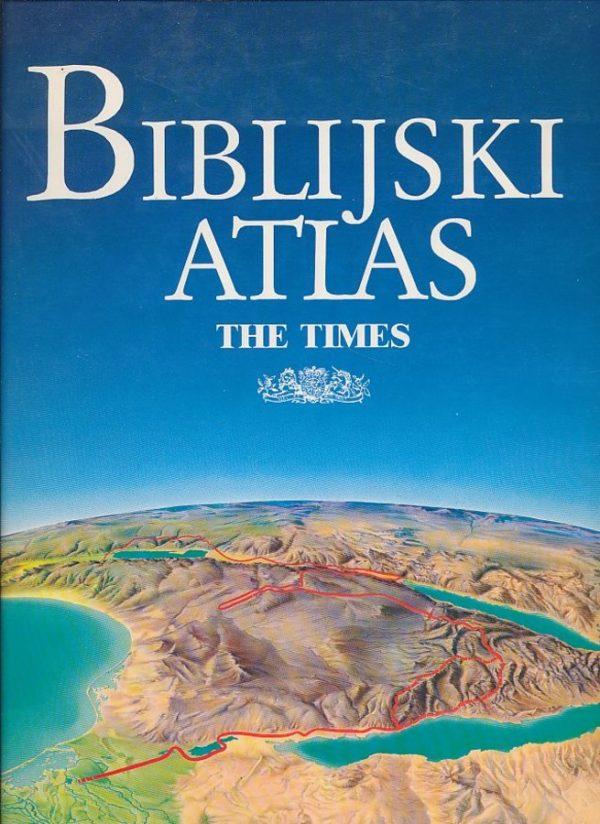 Biblijski atlas - the times James B. Pritchard tvrdi uvez