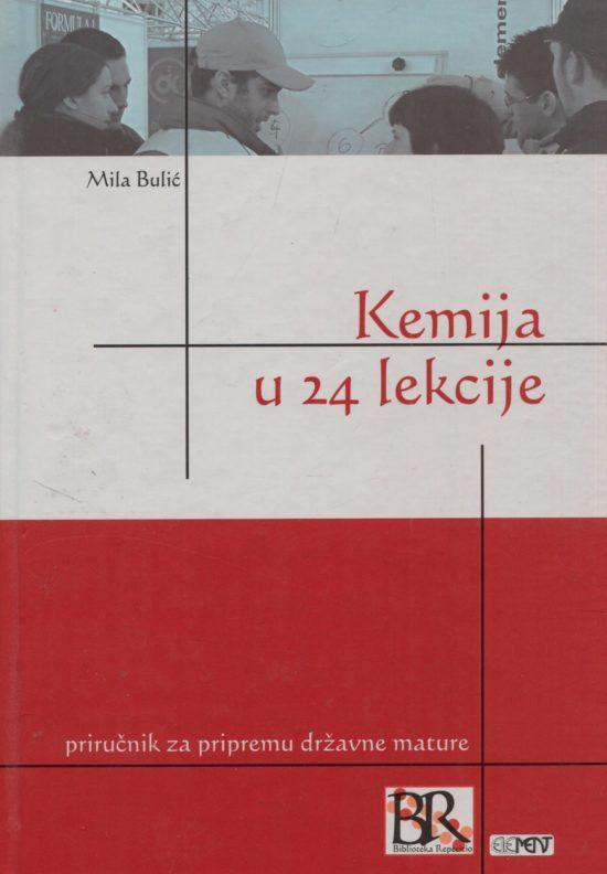 Kemija u 24 lekcije Mila Bulić tvrdi uvez