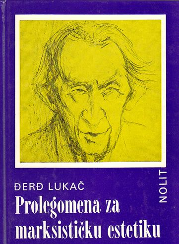 Prolegomena za marksističku estetiku Đerđ Lukač tvrdi uvez