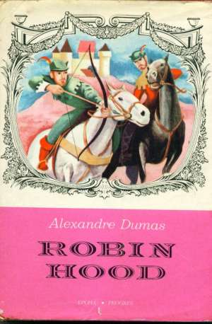 Dumas Alexandre - Robin Hood