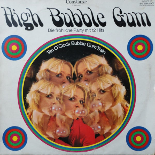 Gramofonska ploča High Bubble Gum Ten o´clock bubble gum train, stanje ploče je 10/10