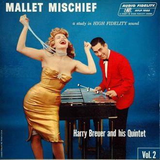 Gramofonska ploča Mallet Mischief Harry breuer and his quintet vol 2, stanje ploče je 8/10