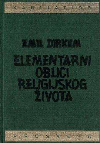 Elementarni oblici religijskog života Emil Dirkem tvrdi uvez