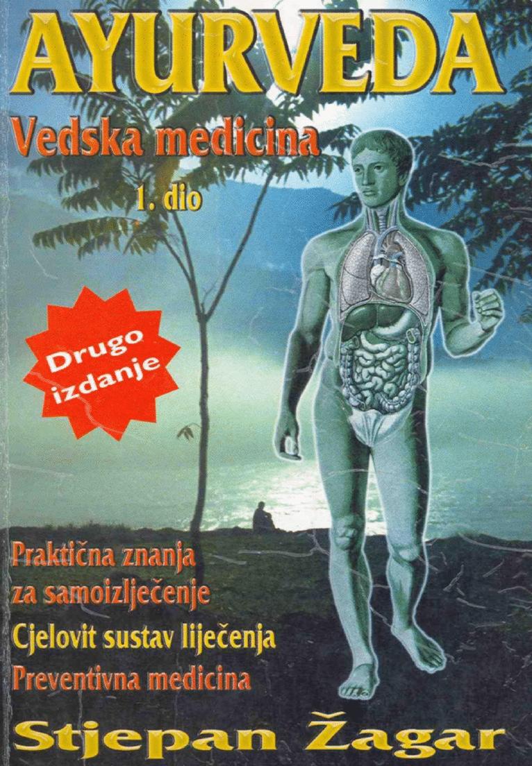 Ayurveda - Vedska medicina I. i II. dio
