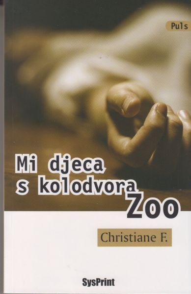 Mi djeca s kolodvora Zoo F. Christiane meki uvez