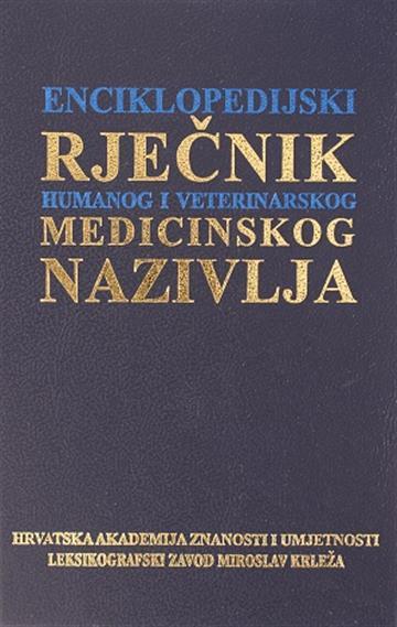 Enciklopedijski rječnik humanog i veterinarskog medicinskog nazivlja Ivo Padovan tvrdi uvez