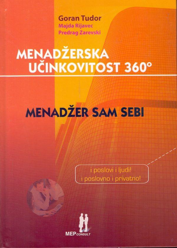 Goran Tudor, Majda Rijavec i Predrag Zarevski - Menadžerska učinkovitost 360 º