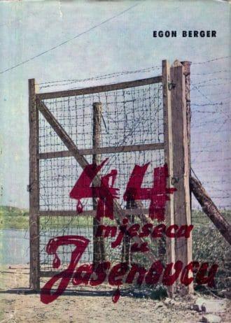 44 mjeseca u Jasenovcu Berger Egon tvrdi uvez