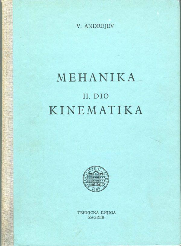 Mehanika II. dio - Kinematika Vasilije Andrejev tvrdi uvez