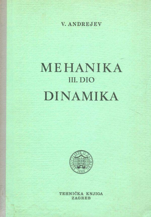 Mehanika III. dio - Dinamika Vasilije Andrejev tvrdi uvez