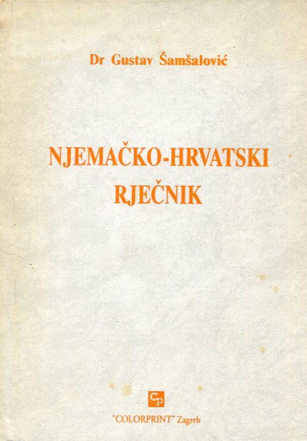 Njemačko hrvatski rječnik Gustav Šamšalović tvrdi uvez