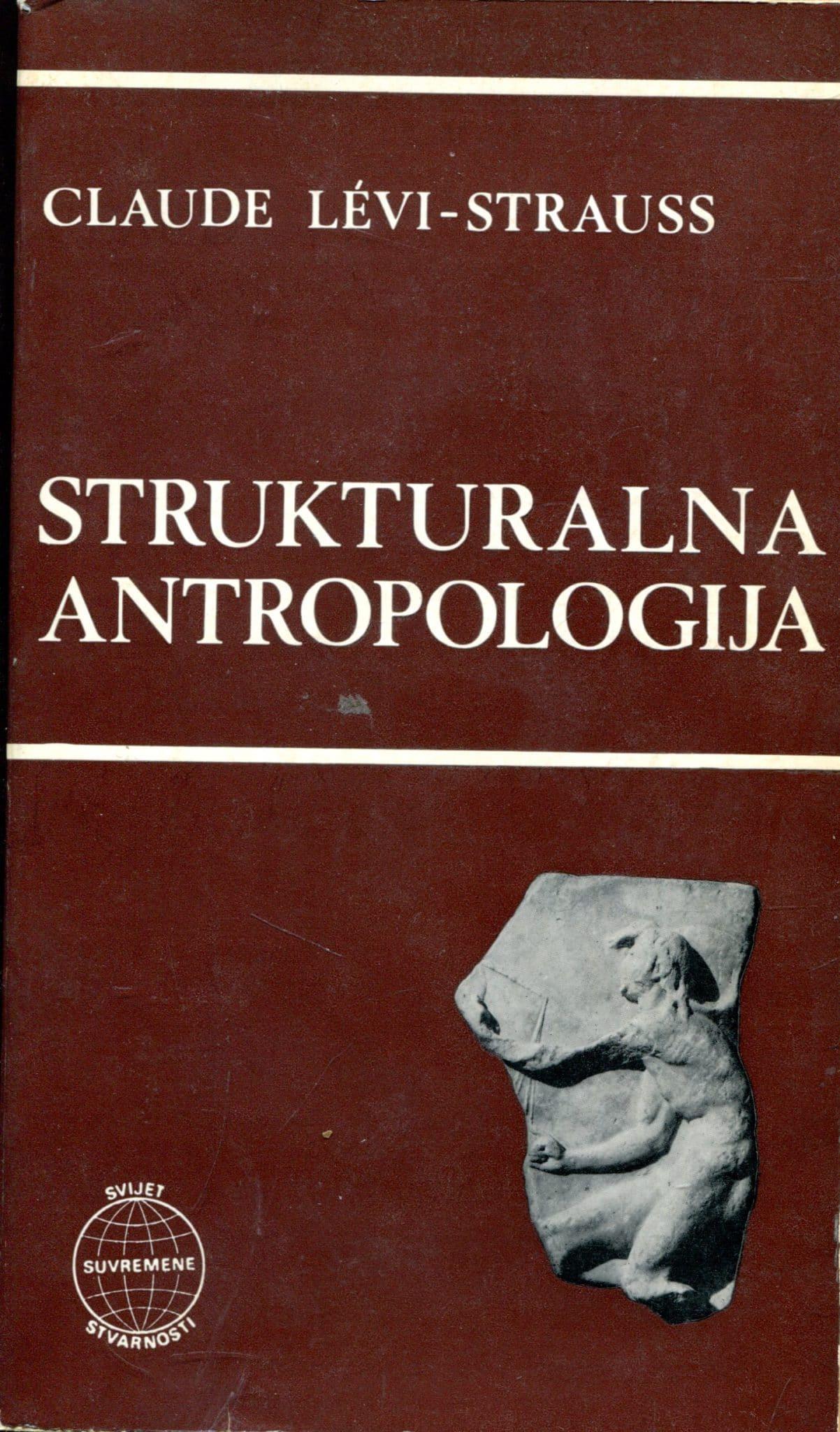Strukturalna antropologija Claude Levi-Strauss meki uvez