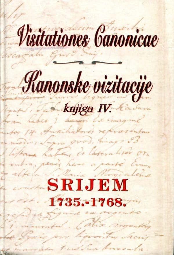 Visitationes Canonicae – Kanonske vizitacije knjiga IV. Srijem 1735.-1768. Stjepan Sršan tvrdi uvez