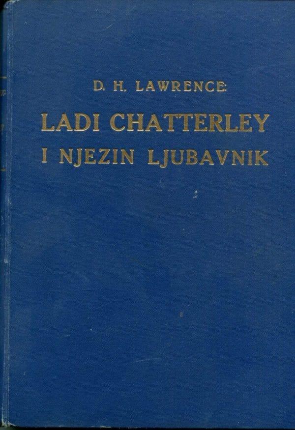 Lady Chatterley i njezin ljubavnik Lawrence David Herbert tvrdi uvez