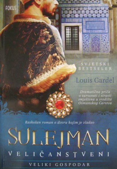 Sulejman Veličanstveni - Veliki gospodar