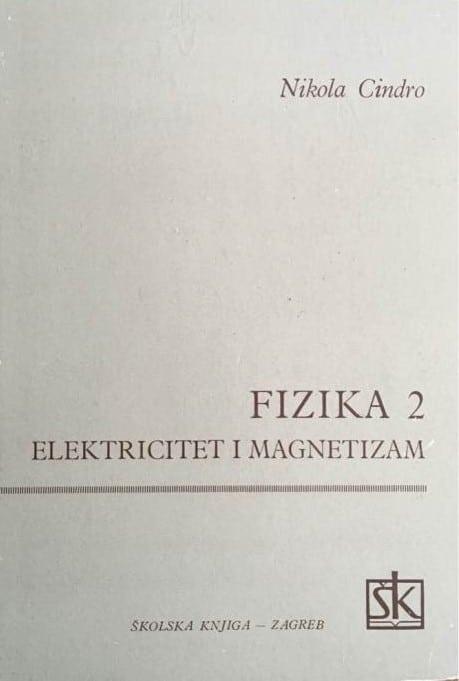 Fizika 2 - Elektricitet i magnetizam Nikola Cindro tvrdi uvez